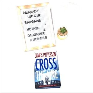 Cross the Line by James Patterson (2016 Hardcover)